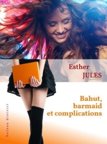 bahut, barmaind et complications