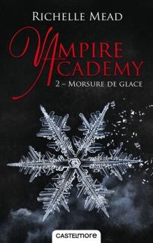 Vampire academy t2