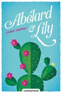 Castelmore - Abélard & Lily de Laura Creedle - Couverture