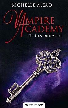 CASTELMORE - Vampire Academy, tome 5, Lien de l'esprit- La page en folie