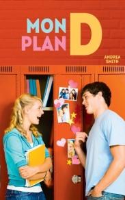 Hachette - Mon plan D - Andrea Smith - Couverture
