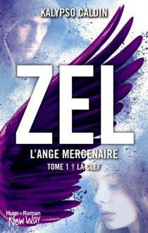 Hugo Roman - Zel, l'ange mercenaire, tome 1: La clef de Kalypso Caldin - Couverture