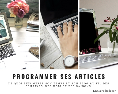 L'envers du décor - Affiche rendez-vous d'août 2018 : Programmer ses articles