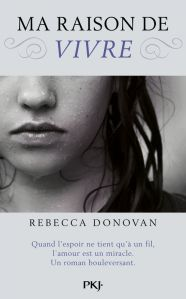 Pocket Jeunesse - Breathing, tome 1: Ma raison de vivre - Rebecca Donovan - Couverture