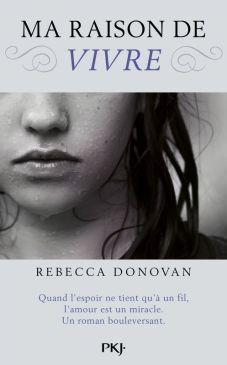 Couverture de Breathing, tome 1: Ma raison de vivre de Rebecca Donovan