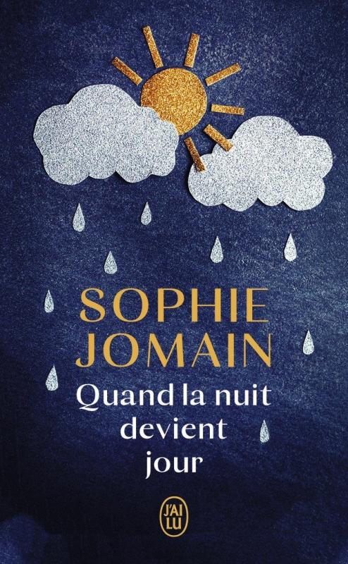 Couverture de Quand la nuit devient jour de Sophie Jomain chez J'ai Lu