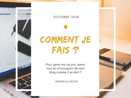 L'envers du décor, affiche d'octobre 2018 : Comment je fais pour tout gérer ?
