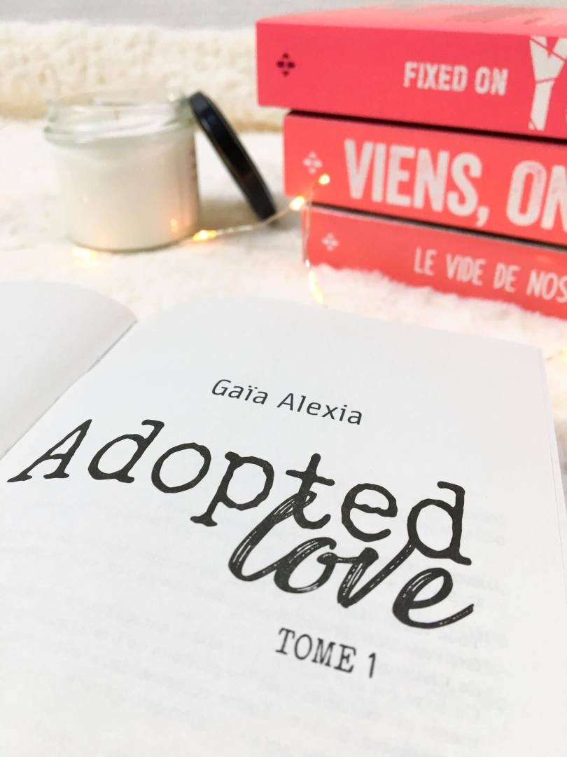 HUGO ROMAN - Adopted love, tome 1 - La page en folie