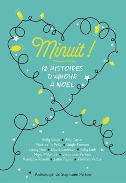 GALLIMARD JEUNESSE - Minuit ! 12 histoires d'amours à noël - Couverture - La page en folie