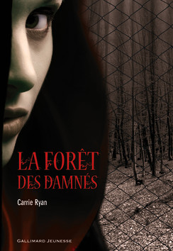 gallimard jeunesse - la forêt des damnés - couverture