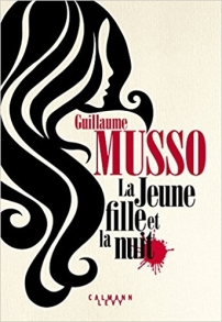 CALMAN LEVY - La jeune fille et la nuit Guillaume Musso - Couverture -