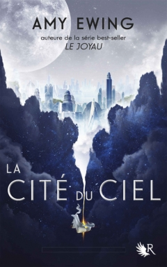 COLLECTION R - La cité du ciel -Amy Ewing - couverture -
