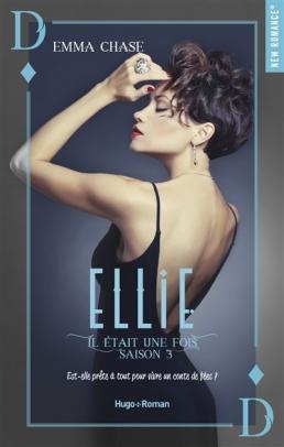 HUGO ROMAN - Il était une fois, tome 3 Ellie - Emma Chase - Couverture