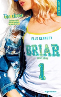 HUGO ROMAN - Briar U tome 1 The Chase - Elle Kennedy - Couverture