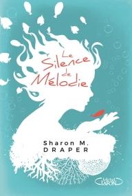 MICHEL LAFON - Le silence de Mélodie - Couverture