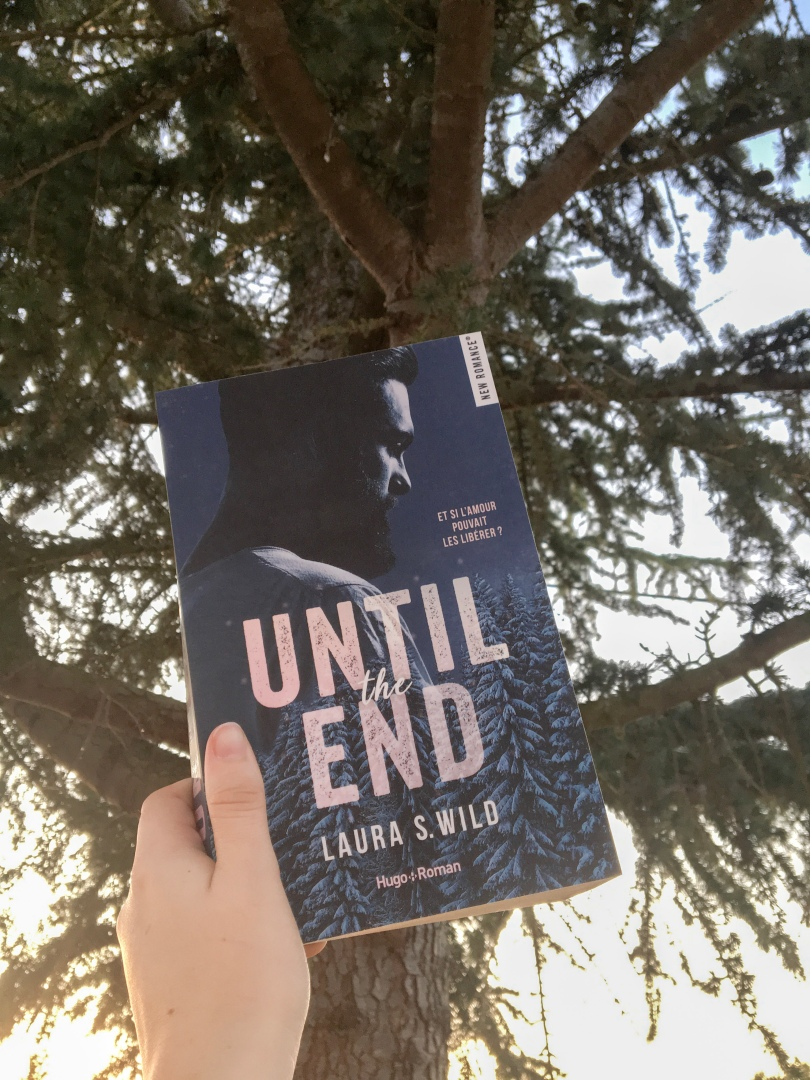 HUGO ROMAN - Until the end - Laura S. Wild - La page en folie