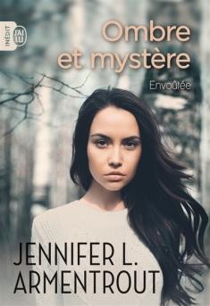 J'AI LU - Ombre et mystère, tome 1 : Envoûtée - Couverture - La page en folie