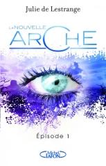 MICHEL LAFON - La nouvelle arche, tome 1 - Couverture - La page en folie