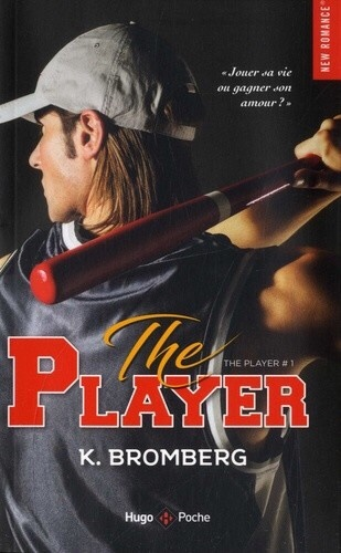 HUGO ROMAN - The Player, tome 1 - K. Bromberg - Couverture - La page en folie